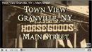 Granville, NY ~ Main Street ~ Town View VideoOriginal Music By James Vanderminden