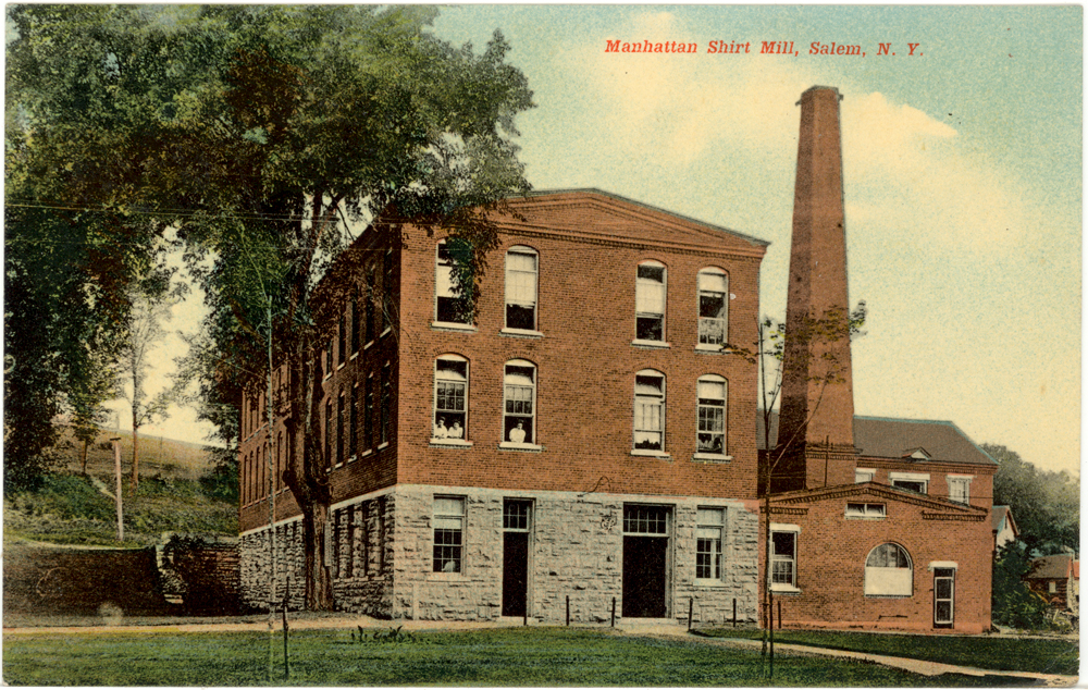 Manhattan Shirt Mill ~ Salem NY ~ 1910