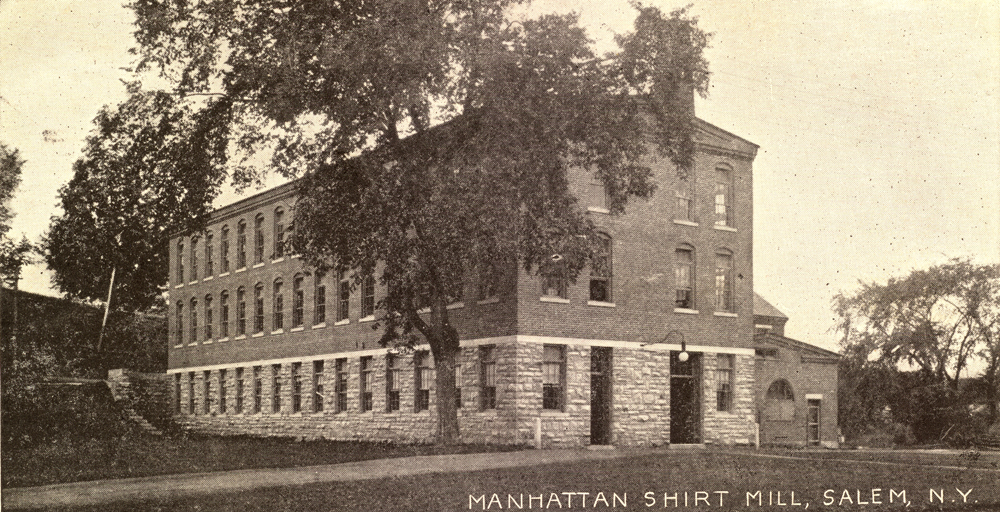 Manhattan Shirt Mill ~ Salem NY ~ 1906