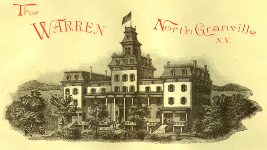The Warren Hotel ~ North Granville, NY